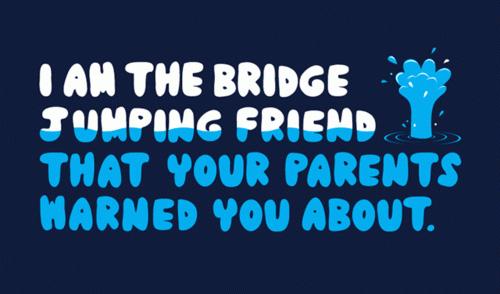 bridge jumping friend