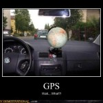 Demotivational Poster: GPS