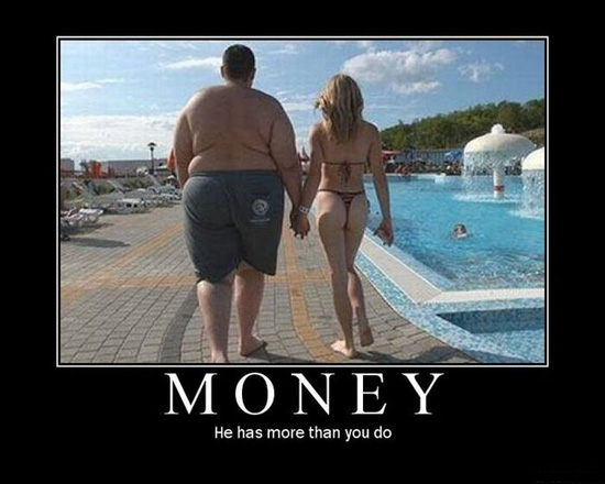 Money: he has more than you do