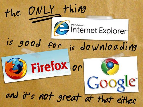 internet explorer is good