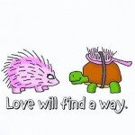 Love will find a way…