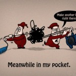 Meanwhile in my pocket…