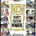 Men: Ain't Goin' Nowhere