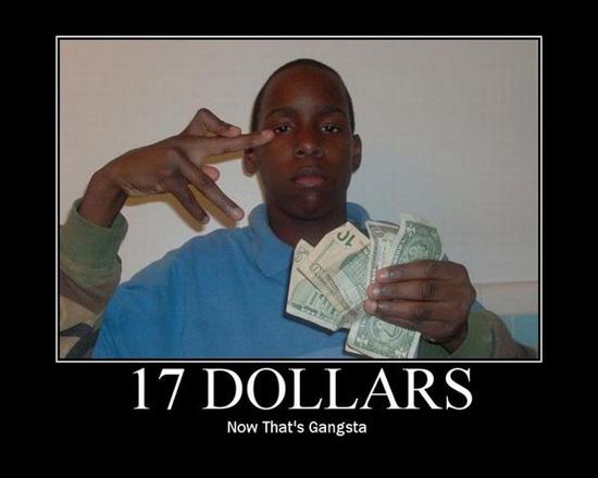 now that's gangsta