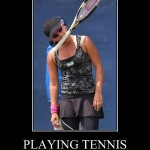 Playing tennis: You're doing it wrong!