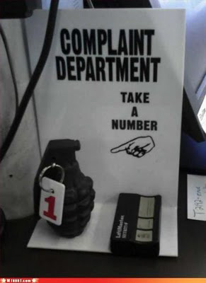 Complaint Department: Please take a number!