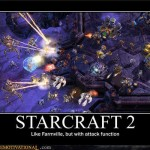 Have you played Starcraft 2?