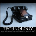 technology: good old days