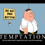 temptation: you know you want to push that button!