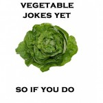 Vegetable jokes