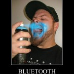 Bluetooth, you're doing it wrong.