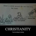 Christianity: You're doing it wrong!
