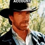 Chuck Norris has a Gmail account.