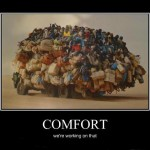 Demotivational Poster: Comfort