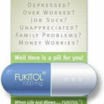 New pill: FUKITOL!