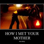 How I met your mother: True Story!