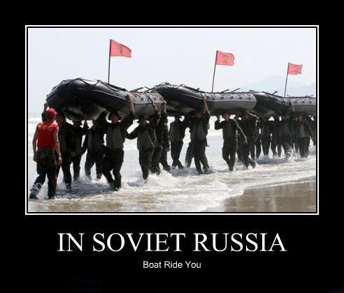 In soviet Russia: Boat ride you!