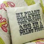 My Pillow would…