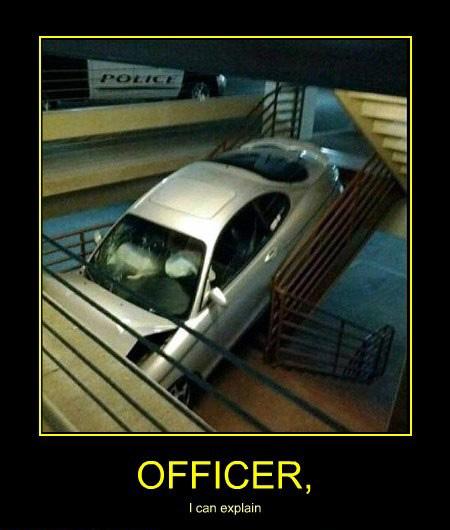 Officer, I can explain...
