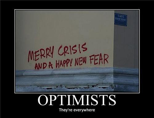 Optimists: They're everywhere!
