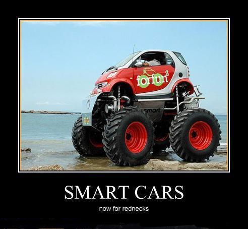 Smart cars. Now for rednecks!