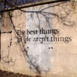 The best things in life…