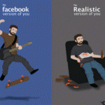 The Facebook version of you…