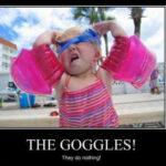 The goggles