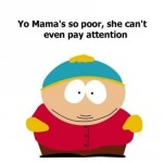 Yo mama's so poor