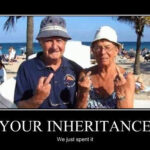 Your Inheritance...